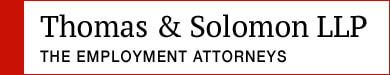 Thomas & Solomon LLP - Employment Attorneys